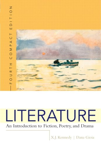 Literature: An Introduction to Fiction, Poetry, and Drama, Compact Edition, Interactive Edition (with MyLiteratureLab) (