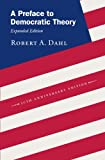A Preface to Democratic Theory, Expanded Edition (0226134342) by Dahl, Robert A.
