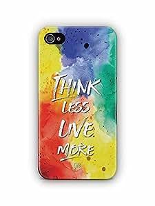 YuBingo Think Less. Live More Designer Mobile Case Back Cover for Apple iPhone 4