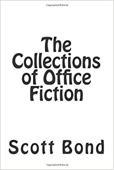 The Collections Of Office Fiction