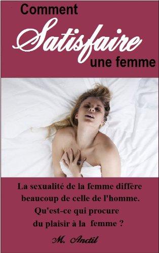 Couverture du livre Comment satisfaire une femme