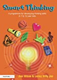 img - for Smart Thinking: A Programme for Developing Thinking Skills in 7 to 12 Year Olds book / textbook / text book