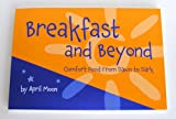 Breakfast and Beyond: Comfort Food From Dawn to Dark
