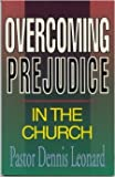 img - for Overcoming Prejudice in the Church book / textbook / text book