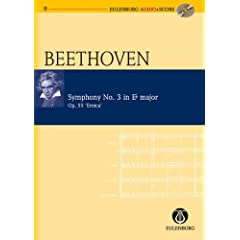 Symphony No. 3 in Eb Major / Es-Dur Op. 55 Eroica (Eulenburg Audio+Score Series)