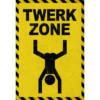 (12x18) Twerk Zone Humor Indoor/Outdoor Plastic Sign pop metal poster sign paper display advertising stand adjustable h 30to50cm in black surface catophoresis good quality 10 sets