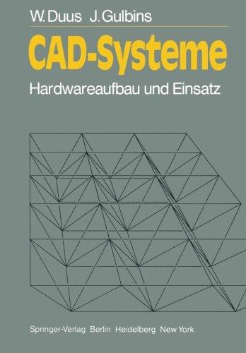 CAD-Systeme: Hardwareaufbau und Einsatz (Informationstechnik und Datenverarbeitung)  [Duus, W. - Gulbins, J.] (Tapa Blanda)