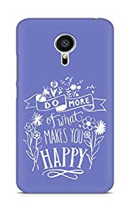AMEZ do more of what makes you happy Back Cover For Meizu MX5