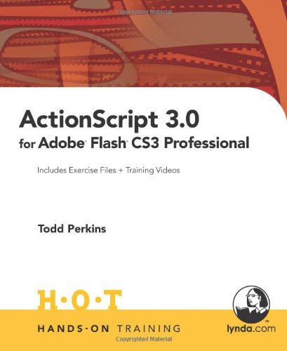 ActionScript 3.0 for Adobe Flash CS3 Professional...