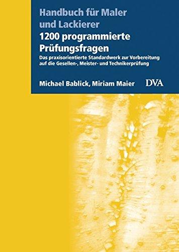 1200-programmierte-prufungsfragen-das-praxisorientierte-standardwerk-zur-vorbereitung-auf-die-gesell
