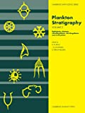 img - for Plankton Stratigraphy (Cambridge Earth Science Series) Vol. 2 book / textbook / text book
