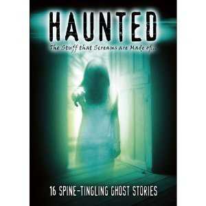 Haunted : Ghost Stories - Hosted by Rip Torn : As seen on TV : 16 Episodes - 327 minutes