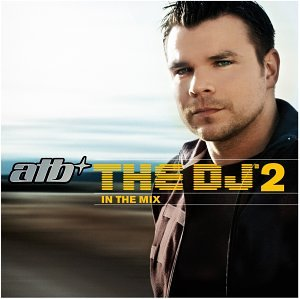 Atb - The Dj 2 - Zortam Music