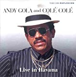 ANDY/COLE COLE GOLA Live in Havana