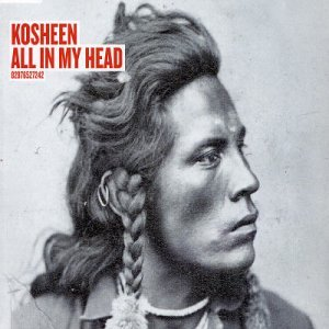 Kosheen - All in My Head [CD 1] - Zortam Music
