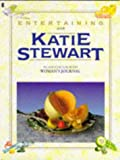Entertaining with Katie Stewart (0450546055) by Stewart, Katie