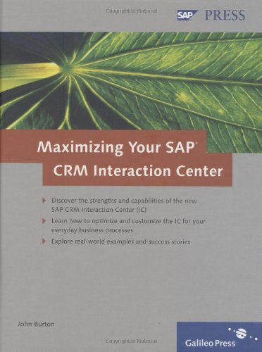 Maximizing Your Sap Crm Interaction Center