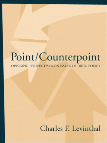Point/Counterpoint: Opposing Perspectives on Issues of...