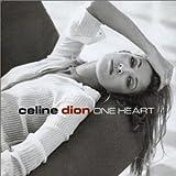 echange, troc Celine Dion - One Heart