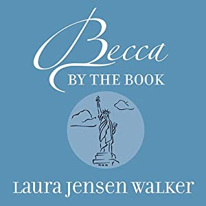 Becca by the Book: A Getaway Girls Novel | [Laura Jensen Walker]