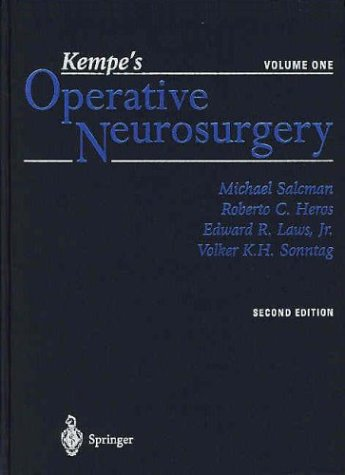 Kempe's Operative Neurosurgery. Volume One and Two: Cranial, Cerebral, and Intracranial Vascular Disease / Posterior Fossa, Spinal and Peripheral Nerve