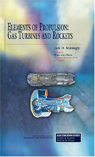 Elements of Propulsion: Gas Turbines and Rockets (AIAA...