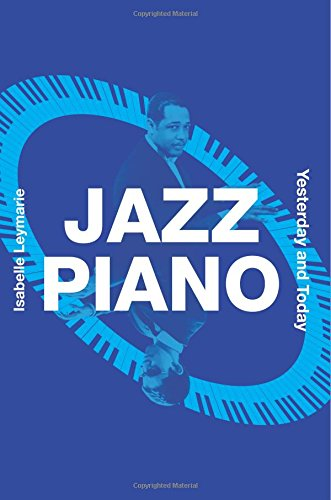 Jazz Piano: Yesterday and Today