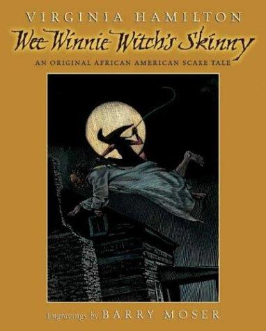 Wee Winnie Witch's Skinny, Virginia Hamilton