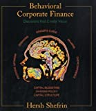 img - for Behavioral Corporate Finance (McGraw-Hill/Irwin Series in Finance, Insurance, and Real Est) by Shefrin, Hersh 1st edition (2005) Paperback book / textbook / text book