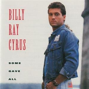 BILLY RAY CYRUS - Some Gave All (Danish Vesion) - Zortam Music