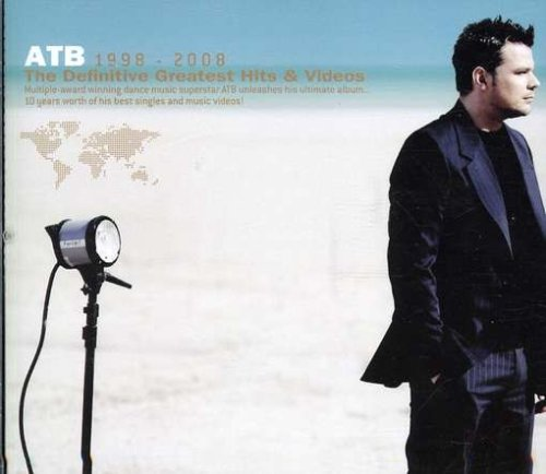 Atb - ATB 1998-2008: The Definitive Greatest Hits & Videos - Zortam Music