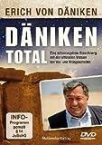 Erich von DÄNIKEN TOTAL - Eine schonungslose Abrechnung mit der offiziellen Version der Vor- und Frühgeschichte DVD