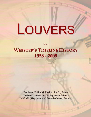 Louvers: Webster's Timeline History, 1958 - 2005