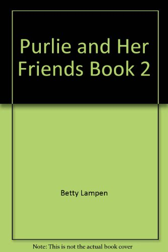 Purlie and Her Friends Book 2