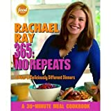 Rachael Ray 365 No Repeats--A Year of Deliciously Different Dinners 2005 publication.