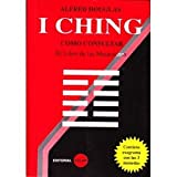 img - for I CHING: COMO CONSULTAR EL LIBRO DE LAS MUTACIONES book / textbook / text book