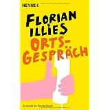 """Ortsgespr�chvon """"Florian Illies"""""""
