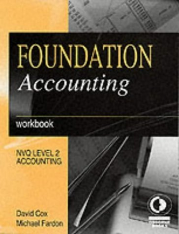 Foundation Accounting: Workbook (NVQ level 2: Accounting)
