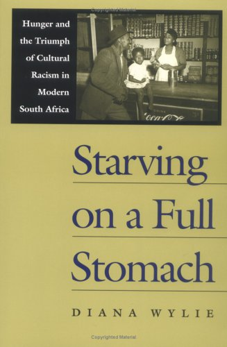 Starving on a Full Stomach: Hunger and the Triumph of...