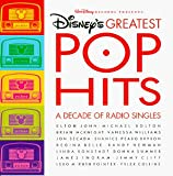 Disneys Greatest Pop Hits: A Decade Of Radio Singles