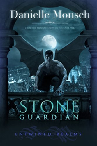 Stone Guardian (Entwined Realms) by Danielle Monsch