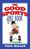 img - for The Good Sports Joke Book book / textbook / text book