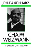 img - for Chaim Weizmann: The Making of a Statesman (The Tauber Institute Series for the Study of European Jewry) book / textbook / text book