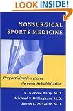Nonsurgical Sports Medicine: Preparticipation Exam through Rehabilitation (Johns Hopkins Paperback)