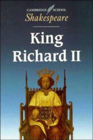 King Richard II (Cambridge School Shakespeare), WILLIAM SHAKESPEARE