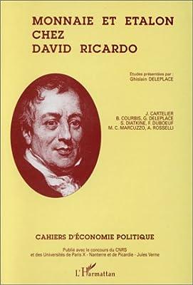 Monnaie et étalon chez David Ricardo par Collectif
