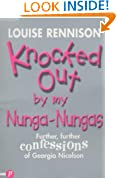 Knocked Out by My Nunga-Nungas: Further, Further Confessions of Georgia Nicolson (Confessions of Georgia Nicolsn)
