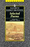Browning : Selected Poems (0460871501) by Browning, Elizabeth Barrett