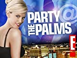 Party @ the Palms Episode 108