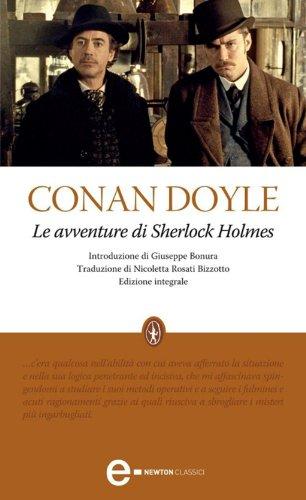 Le avventure di Sherlock Holmes eNewton Classici PDF
